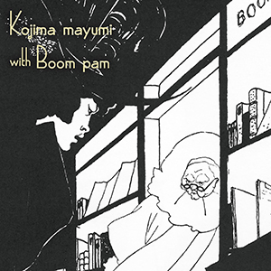 Kojima Mayumi / WITH BOOM PAM