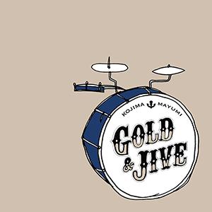 Kojima Mayumi / GOLD & JIVE ~ SILVER OCEAN