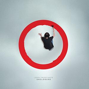 John Frusciante / Enclosure