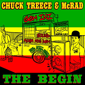 CHUCK TREECE & McRAD / The Begin