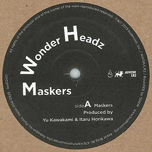 "WONDER HEADZ / ""Maskers [12INCH]"""