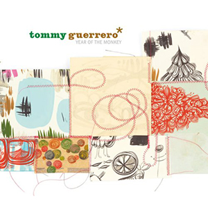 TOMMY GUERRERO / Year of the Monkey +2