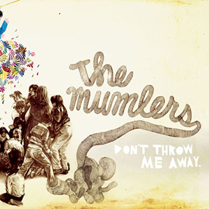 The Mumlers / DON'T THROW ME AWAY