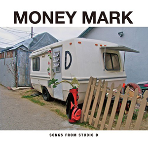 MONEY MARK / SONGS FROM STUDIO D