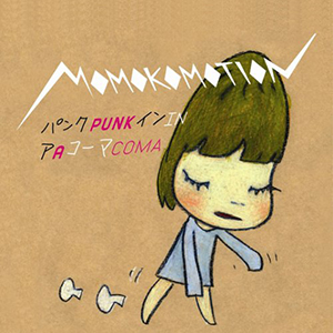 momokomotion / PUNK IN A COMA