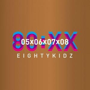 80KIDZ / 80:XX - 05060708
