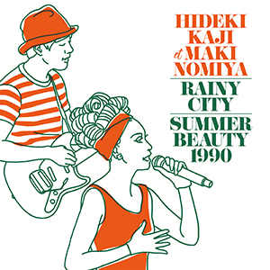 HIDEKI KAJI et MAKI NOMIYA / RAINY CITY / SUMMER BEAUTY 1990 [7INCH]