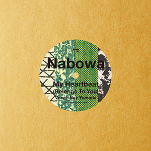 Nabowa / My Heartbeat (Belongs To You) c/w Shawn Lee Remix [7INCH]