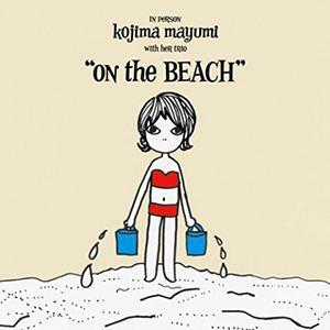 Kojima Mayumi / On the Beach