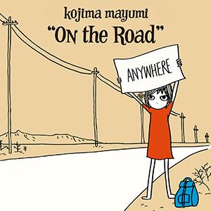 Kojima Mayumi / On the Road