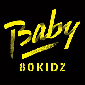 80KIDZ / Baby EP [RENTAL]