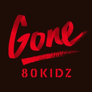 80KIDZ / Gone EP