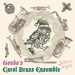Gondo's Carol Brass Ensemble / Silent Night