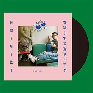 KASEKICIDER / ONIGIRI UNIVERSITY [LP]