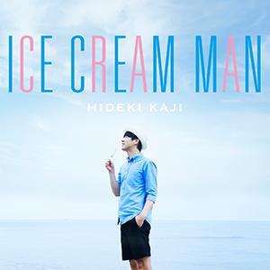 HIDEKI KAJI / ICE CREAM MAN