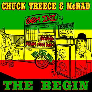 CHUCK TREECE & McRAD / The Begin