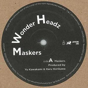 """WONDER HEADZ / """"Maskers [12INCH]"""""""