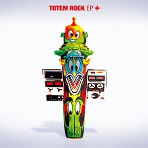 TOTEM ROCK / TOTEM ROCK EP+