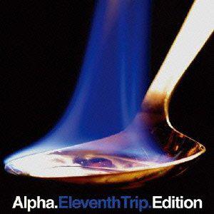 Alpha / Eleventh Trip Edition