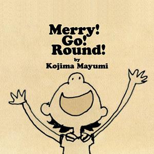 Kojima Mayumi / Merry! Go! Round! +5