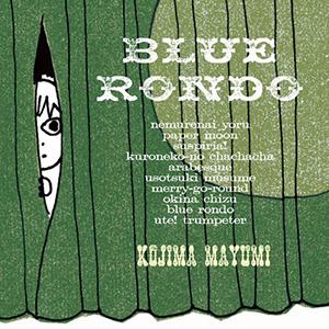 KOJIMA MAYUMI / BLUE RONDO