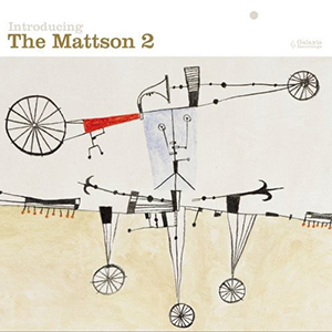 The Mattson 2 / Introducing