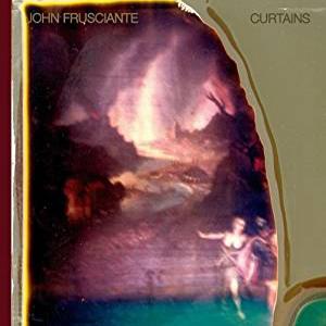 John Frusciante / Curtains