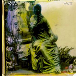 Ataxia / AWⅡ