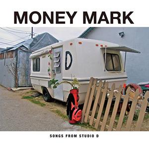 MONEY MARK / SONGS FROM STUDIO D