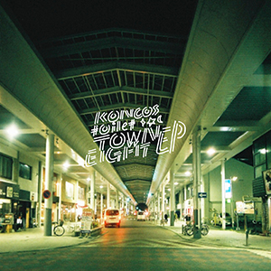 KONCOS | toilet / Town Eight EP [7INCH]