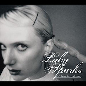 Luby Sparks / (I'm) Lost in Sadness