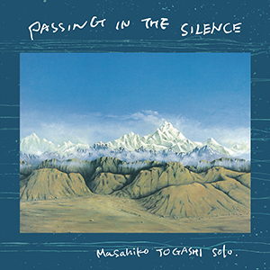Masahiko Togashi / Passing In The Silence