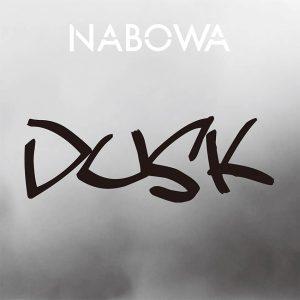 NABOWA / DUSK [DIGITAL]