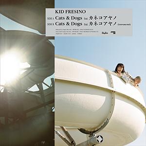 KID FRESINO / Cats & Dogs feat. Ayano Kaneko [10INCH]